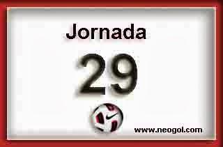 Partidos Jornada 29. Liga Española 2014