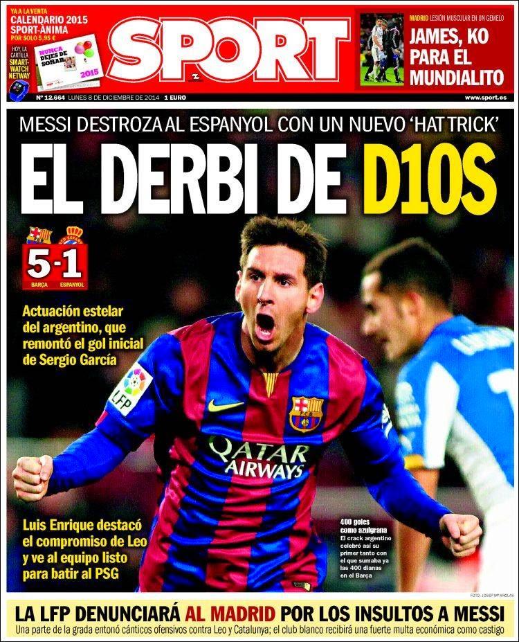 Portada Sport: hat-trick de Messi al Espanyol 402 goles como jugador del Barça