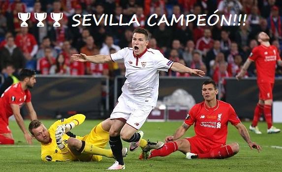 Sevilla campeón de la Europa League 2016!!. Vence 3-1 al Liverpool en la final