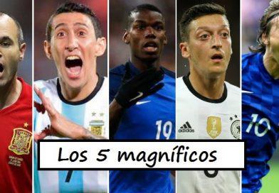 Los 5 magníficos: Di María, Iniesta, Pogba, Modric y Ozil
