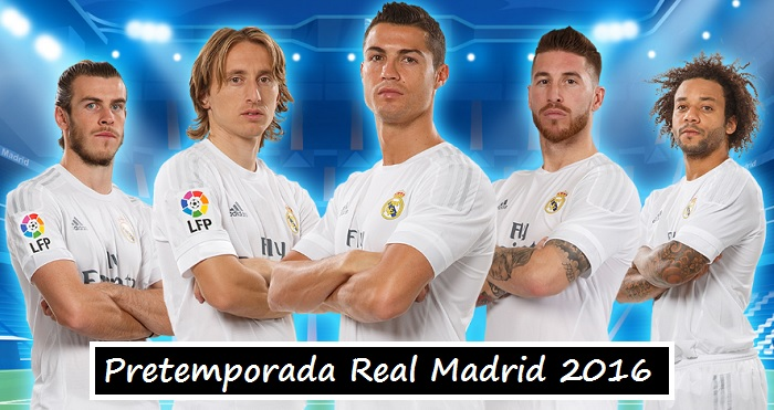 Pretemporada Real Madrid 2016