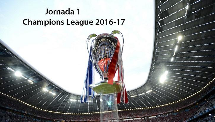 Partidos Jornada 1 Champions League 2016-2017