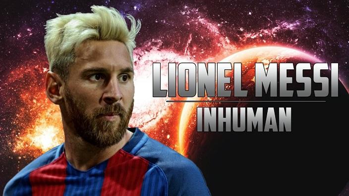 Lionel Messi Inhuman