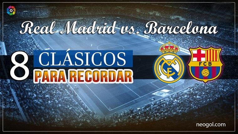 Los mejores clasicos Real Madrid Barcelona