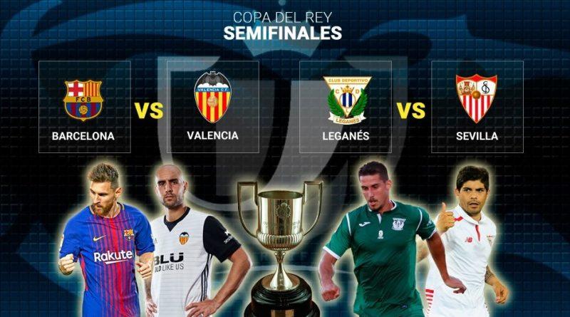 Semifinales Copa del Rey 2018