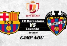 Previa Barça-Levante Copa del Rey 2019