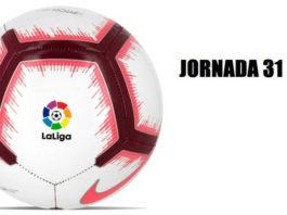 Jornada 31 Liga Española 2019