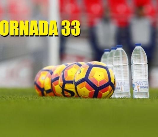 Jornada 33 Liga Española 2019