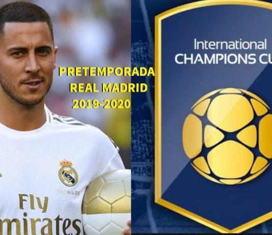Pretemporada Real Madrid 2019-2020