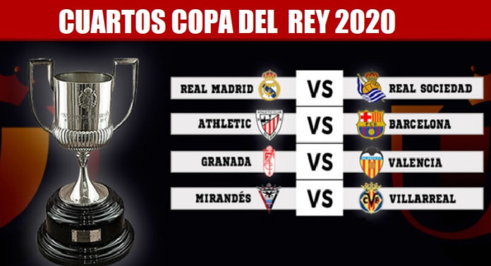 Cuartos Copa del Rey 2020